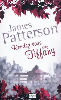 Rendez-vous chez Tiffany - JamesPatterson