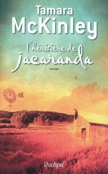 L'héritière de Jacaranda - TamaraMcKinley