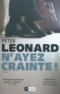 N'ayez crainte ! - PeterLeonard