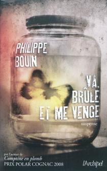 Va, brûle et me venge ! - PhilippeBouin