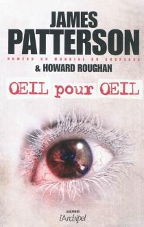 Oeil pour oeil - JamesPatterson
