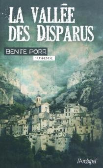 La vallée des disparus - BentePorr