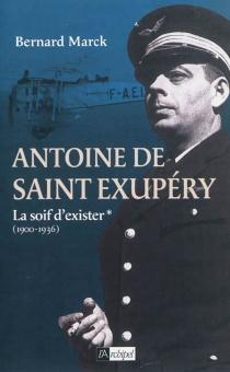Antoine de Saint-Exupéry - BernardMarck