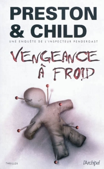 Vengeance à froid - Lincoln Child