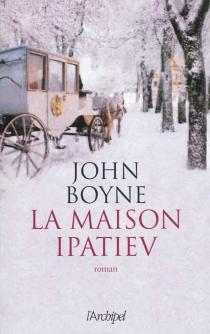 La maison Ipatiev - JohnBoyne