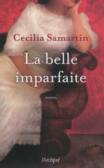 La belle imparfaite - CeciliaSamartin