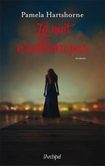 La nuit n'oubliera pas - PamelaHartshorne
