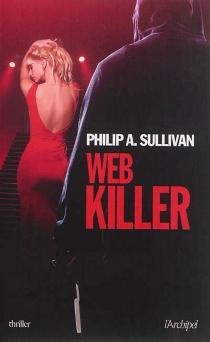 Web Killer - Philip A.Sullivan