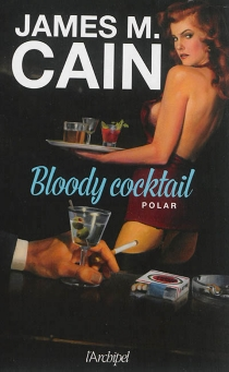 Bloody cocktail : polar - James Mallahan Cain