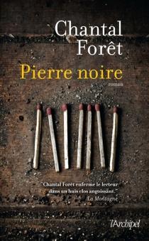 Pierre noire - ChantalForêt