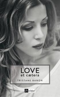 Love et caetera - TristaneBanon