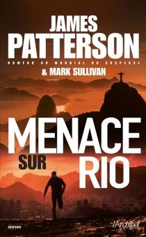 Menace sur Rio - JamesPatterson