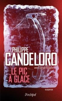 Le pic à glace - PhilippeCandeloro
