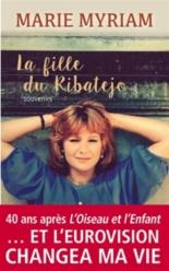 La fille du Ribatejo : souvenirs - Marie Myriam