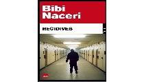 Récidives - BibiNaceri