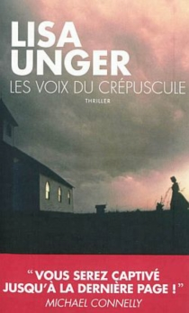 Les voix du crépuscule - LisaUnger