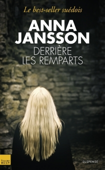 Derrière les remparts : suspense - AnnaJansson