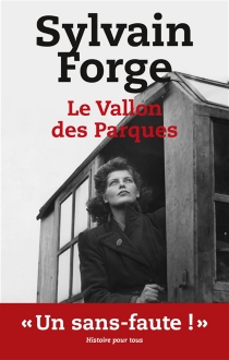 Le vallon des Parques : thriller - Sylvain Forge