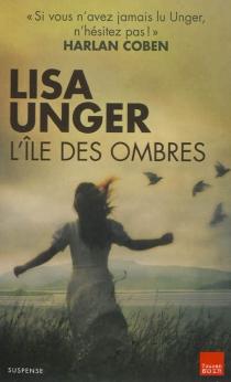 L'île des ombres : suspense - LisaUnger