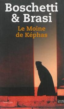 Le moine de Képhas - AngeloBoschetti