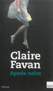 Apnée noire - ClaireFavan
