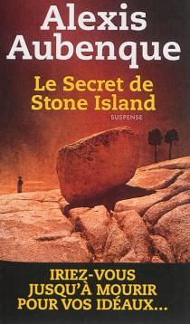 Le secret de Stone Island - AlexisAubenque
