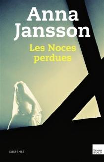 Les noces perdues - AnnaJansson