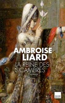 La reine des Sicambres - AmbroiseLiard