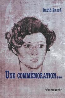Une commémoration... - DavidBarré