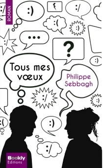 Tous mes voeux - Philippe Sebbagh