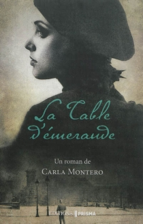 La table d'émeraude - Carla Montero