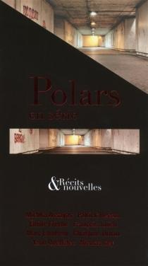 Polars en série : récits et nouvelles -