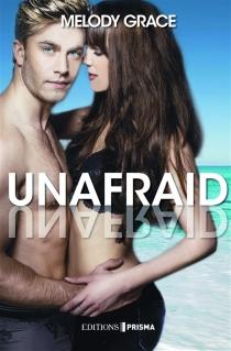Unafraid - MelodyGrace