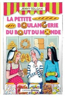 La petite boulangerie du bout du monde - JennyColgan