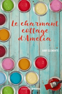 Le charmant cottage d'Amelia - Abby Clements