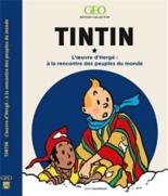 Tintin : l'oeuvre d'Hergé : à la rencontre des peuples du monde -