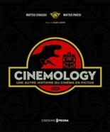 Cinemology : une autre histoire du cinéma en pictos - MatteoCivaschi, MatteoPavesi