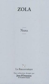 Nana - ÉmileZola
