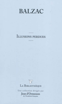 Les illusions perdues - Honoré de Balzac