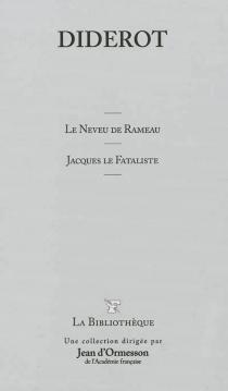 Le neveu de Rameau| Jacques le Fataliste - DenisDiderot