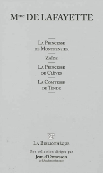 La princesse de Montpensier| Zaïde| La princesse de Clèves - Marie-Madeleine Pioche de La VergneLa Fayette