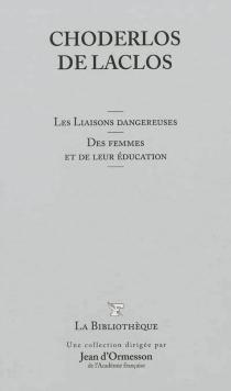 Les liaisons dangereuses| Des femmes et de leur éducation - Pierre-Ambroise-FrançoisChoderlos de Laclos
