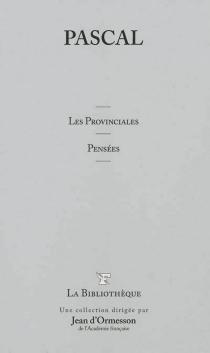 Les provinciales| Pensées - BlaisePascal