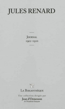 Journal : 1901-1910 - Jules Renard
