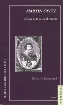 Le livre de la poésie allemande - MartinOpitz