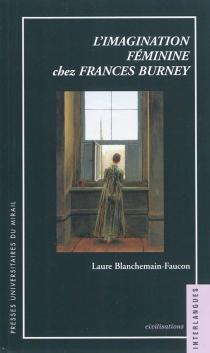 L'imagination féminine chez Frances Burney - LaureBlanchemain Faucon