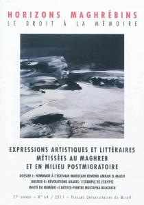 Horizons maghrébins, n° 64 -