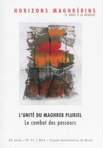 Horizons maghrébins, n° 71 -