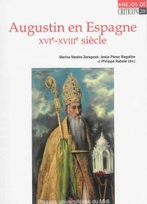 Augustin en Espagne : XVIe-XVIIIe siècle -