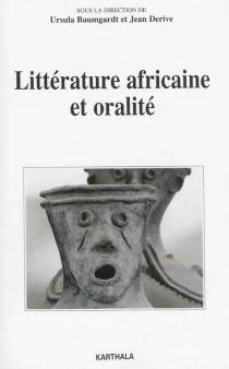 Littérature africaine et oralité -